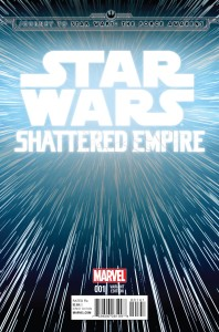 Journey to Star Wars - The Force Awakens - Shattered Empire 001-000b (Hyperspace variant)